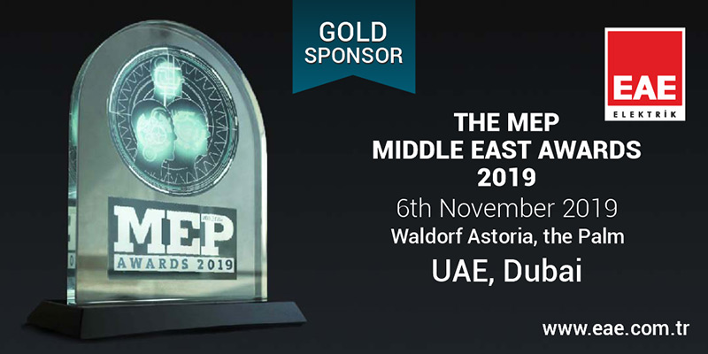 EAE Elektrik as announced their Gold sponsorship of 2019 MEP Middle East Awards - UAE, Dubai